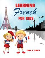 Learning French for Kids: Early Language Learning System