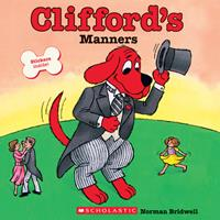 Clifford's Manners 0545215862 Book Cover