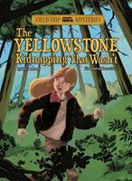 The Yellowstone Kidnapping That Wasn't 1434242005 Book Cover