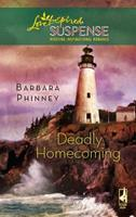 Deadly Homecoming 037344320X Book Cover