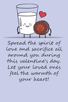 Valentines day gifts: Let your loved ones feel the warmth of your heart!: Notebook gift for best friendValentine's Day Ideas For friends Anniversary Birthday 1657970663 Book Cover