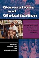 Generations And Globalization: Youth, Age, And Family in the New World Economy (Tracking Globalization) 0253218705 Book Cover