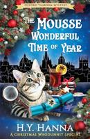 The Mousse Wonderful Time of Year (Oxford Tearoom Mysteries ~ Book 10): Christmas Whodunnit Special 0648693627 Book Cover