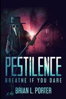 Pestilence: Large Print Edition 1034245171 Book Cover