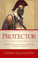 Protector: A Novel of Ancient Greece 1643138170 Book Cover