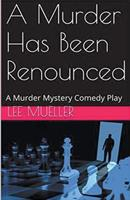 A Murder Has Been Renounced 1393257917 Book Cover