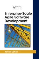 Enterprise Scale Agile Software Development (Applied Software Engineering Series) 1439803218 Book Cover