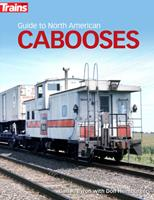 Guide to North American Cabooses 1627008330 Book Cover