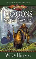 Dragons of Spring Dawning 0880381752 Book Cover