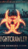 Nightcrawler (Nightcrawler Book 1) 1034601113 Book Cover
