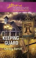Keeping Guard 037367452X Book Cover