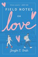 Field Notes on Love 0399559442 Book Cover