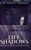 Life Shadows: Large Print Hardcover Edition 103421117X Book Cover