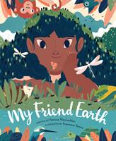 My Friend Earth 0811879100 Book Cover