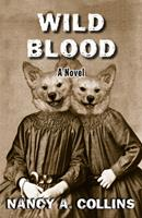 Wild Blood 0451454324 Book Cover