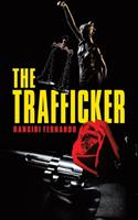 The Trafficker 0228836093 Book Cover