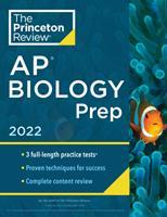 Princeton Review AP Biology Prep, 2022: Practice Tests + Complete Content Review + Strategies & Techniques