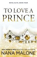To Love a Prince 1098782372 Book Cover