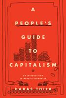 A Reader's Guide to Capitalism : An Introduction to Marxist Economics