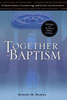 Together at Baptism: Revised with The Order of Baptism of Children 1646800001 Book Cover