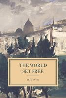 The World Set Free 0701205768 Book Cover