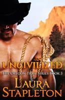 Uncivilized 1523794755 Book Cover