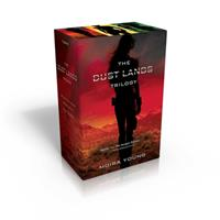 The Dust Lands Trilogy: Blood Red Road; Rebel Heart; Raging Star (Dust Lands, #1-3) 1481440098 Book Cover