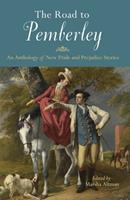 The Road to Pemberley: An Anthology of New Pride and Prejudice Stories 1569759340 Book Cover