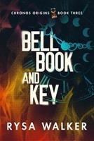 Bell, Book, and Key 1542019575 Book Cover