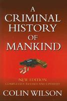 A Criminal History of Mankind 0881846465 Book Cover