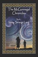Into a Strange Land 1491071435 Book Cover