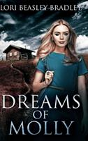 Dreams of Molly: Large Print Hardcover Edition 1034161709 Book Cover