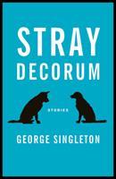 Stray Decorum 1938103548 Book Cover