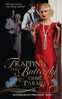 Trapping the Butterfly 0692470441 Book Cover
