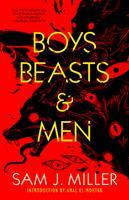 Boys, Beasts, & Men 1616963727 Book Cover