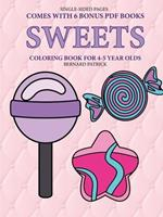 Coloring Book for 4-5 Year Olds (Sweets ) 0244861919 Book Cover