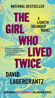 The Girl Who Lived Twice 0451494342 Book Cover