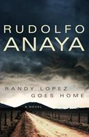 Randy Lopez Goes Home 0806141891 Book Cover