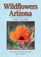 Wildflowers of Arizona Field Guide (Arizona Field Guides) 1591930693 Book Cover