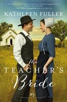 The Teacher's Bride: Amish Brides of Birch Creek 0310360129 Book Cover