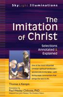 The Imitation of Christ: Selections Annotated & Explained 1594734348 Book Cover