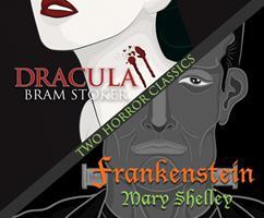 Classics of Horror: Dracula/Frankenstein/2 Books in 1 014230171X Book Cover
