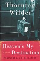 Heaven's My Destination 0060088893 Book Cover