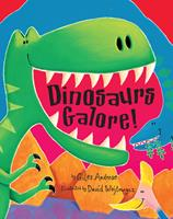 Dinosaurs Galore! 0439799708 Book Cover