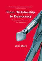 From Dictatorship to Democracy 1595588507 Book Cover