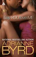 Say You Love Me (Arabesque) 1583140719 Book Cover