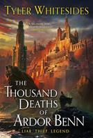 The Thousand Deaths of Ardor Benn 031652025X Book Cover