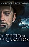 El Precio De Los Caballos 1034571192 Book Cover