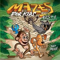Mazes for Kids ages 4-8: Over 250 crazy Mazes (more than 300 pages) from easy to hard to Sharpen Observation and Problem-solving skills in kids! 1513681710 Book Cover