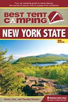 Best Tent Camping: New York State: Your Car-Camping Guide to Scenic Beauty, the Sounds of Nature, and an Escape from Civilization 0897327160 Book Cover